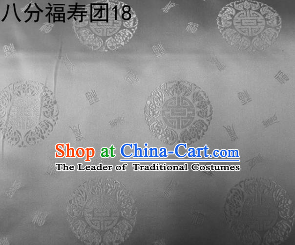 Asian Chinese Traditional Handmade Printing Round Happiness and Longevity Satin Grey Silk Fabric, Top Grade Nanjing Brocade Tang Suit Hanfu Fabric Mattress Cover Cloth Material