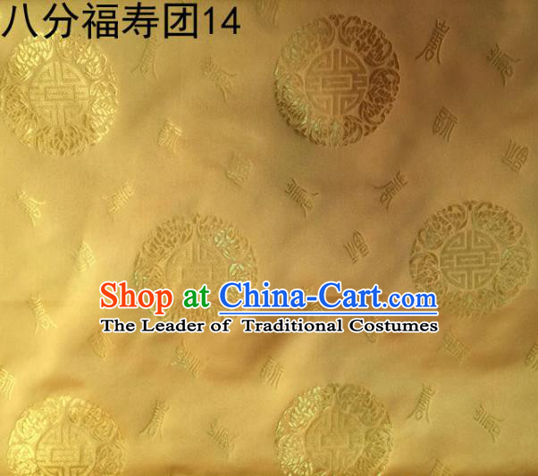 Asian Chinese Traditional Handmade Printing Round Happiness and Longevity Satin Golden Silk Fabric, Top Grade Nanjing Brocade Tang Suit Hanfu Fabric Mattress Cover Cloth Material