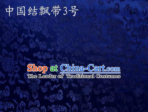 Traditional Asian Chinese Handmade Embroidery Chinese Knot Ribbons Satin Royalblue Silk Fabric, Top Grade Nanjing Brocade Tang Suit Hanfu Fabric Cheongsam Cloth Material