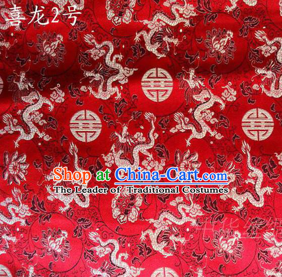Traditional Asian Chinese Handmade Embroidery Happiness Dragon Satin Red Silk Fabric, Top Grade Nanjing Brocade Tang Suit Hanfu Tibetan Clothing Fabric Cheongsam Cloth Material