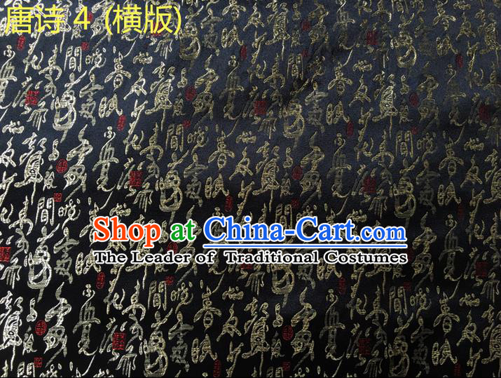 Traditional Asian Chinese Handmade Embroidery Tang Poems Silk Satin Tang Suit Black Fabric Drapery, Nanjing Brocade Ancient Costume Hanfu Cheongsam Cloth Material